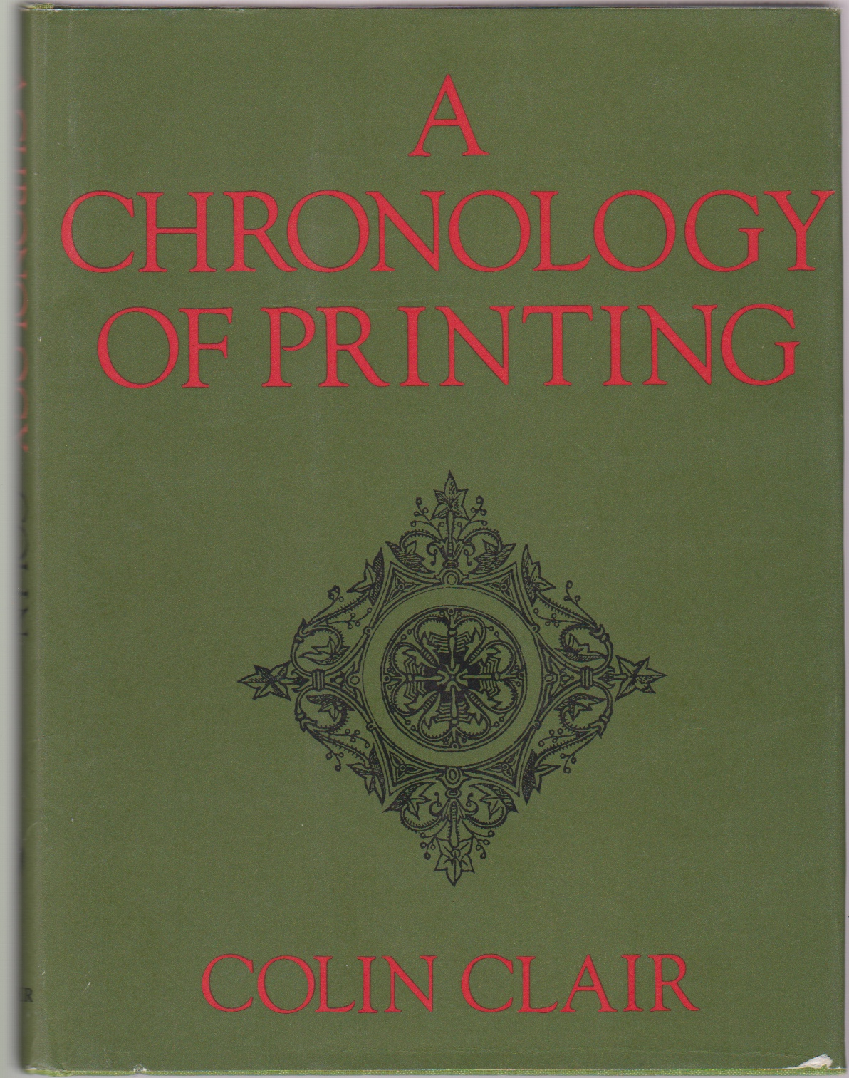 Image for A CHRONOLOGY OF PRINTING