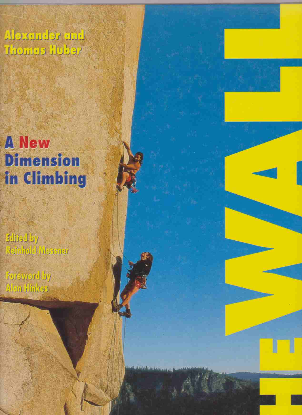 Image for THE WALL A New Dimension in Climbing