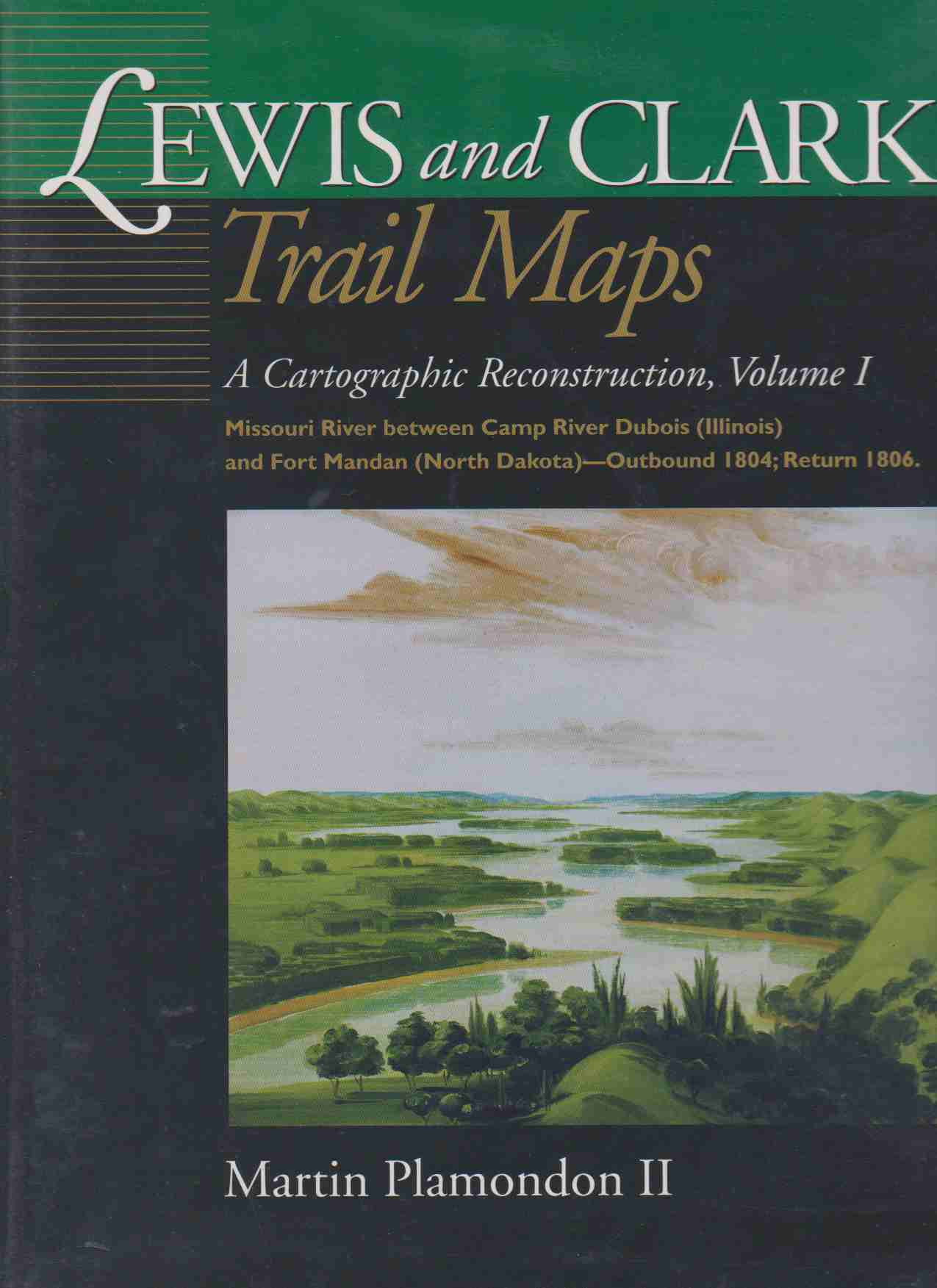 Image for LEWIS AND CLARK TRAIL MAPS A CARTOGRAPHIC RECONSTRUCTION, THREE VOLUME SET
