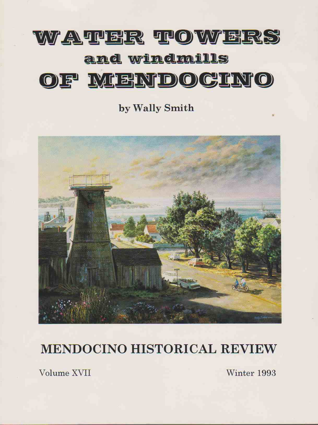 Image for WATER TOWERS AND WINDMILLS OF MENDOCINO