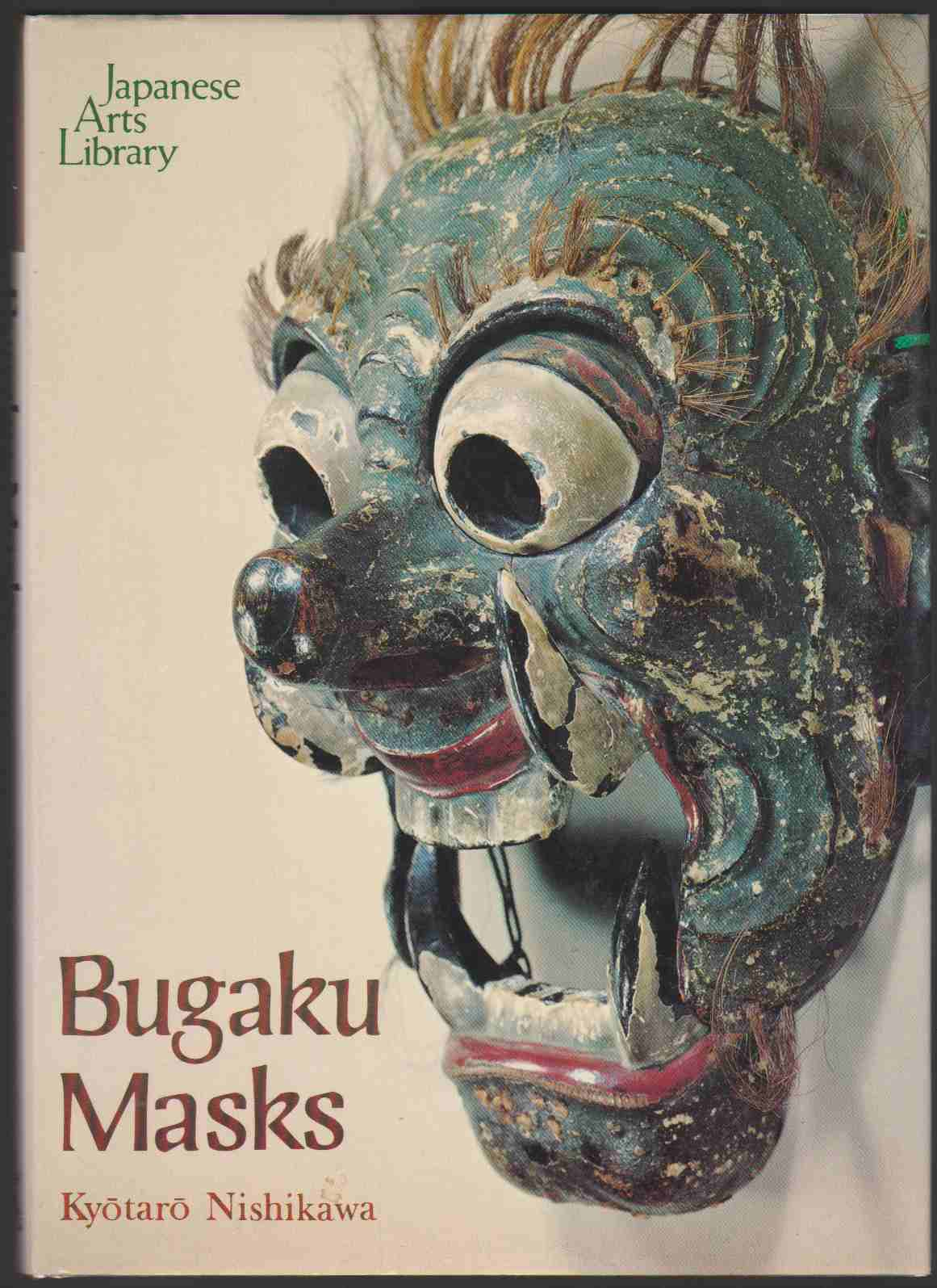 Image for BUGAKU MASKS (ENGLISH AND JAPANESE EDITION)