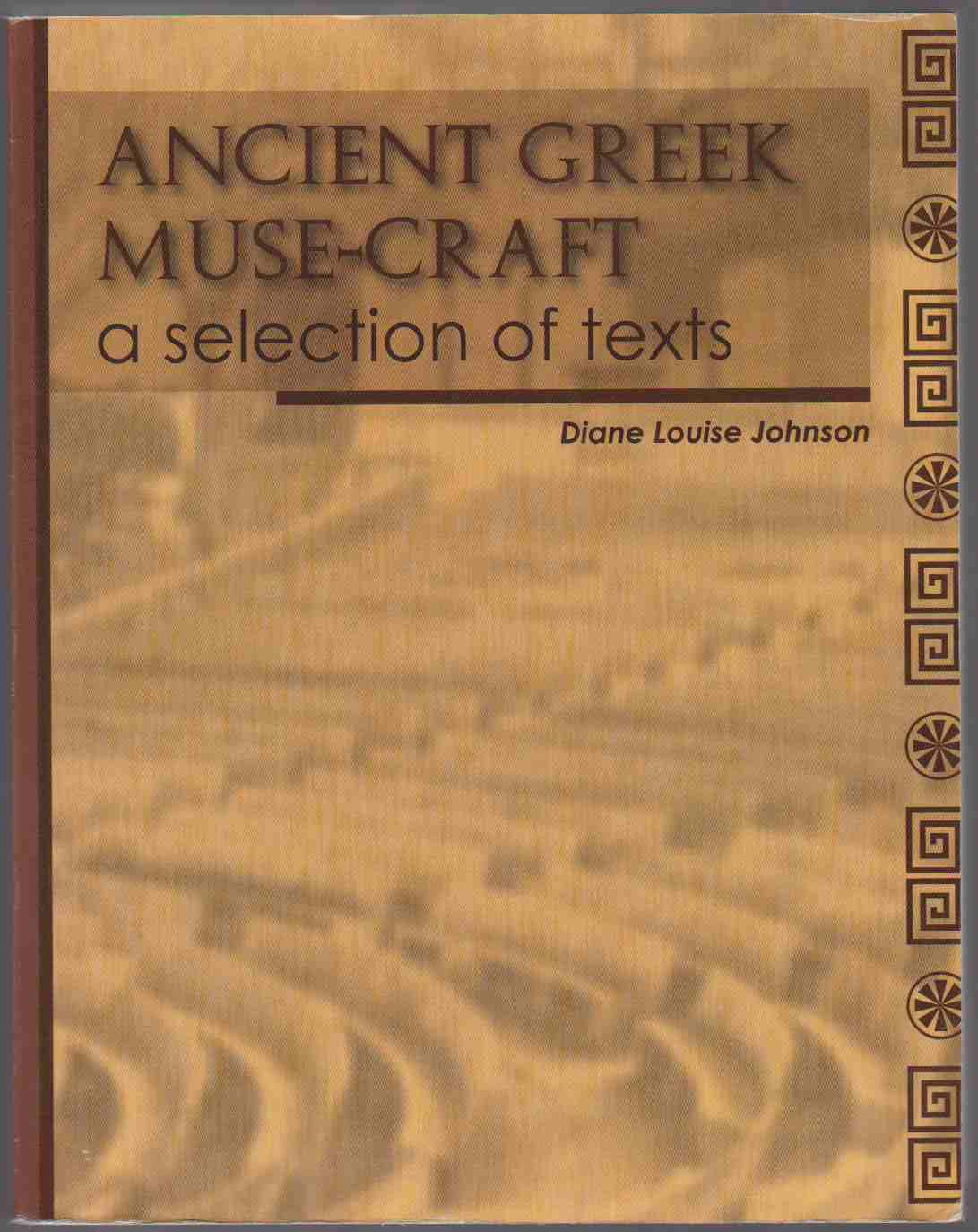 Image for ANCIENT GREEK MUSE-CRAFT A SELECTION OF TEXTS