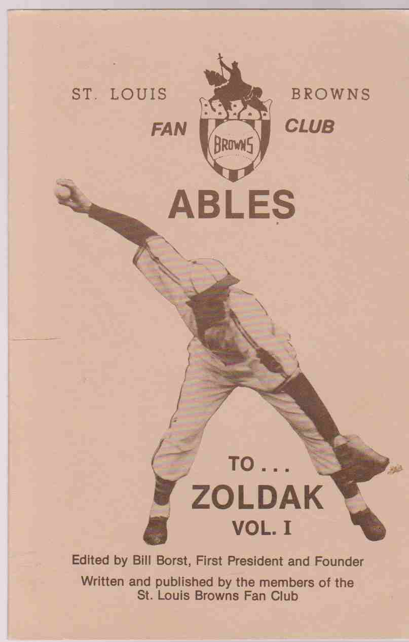 Image for ST LOUIS BROWNS FAN CLUB Ables To...Zoldak, Vol. 1