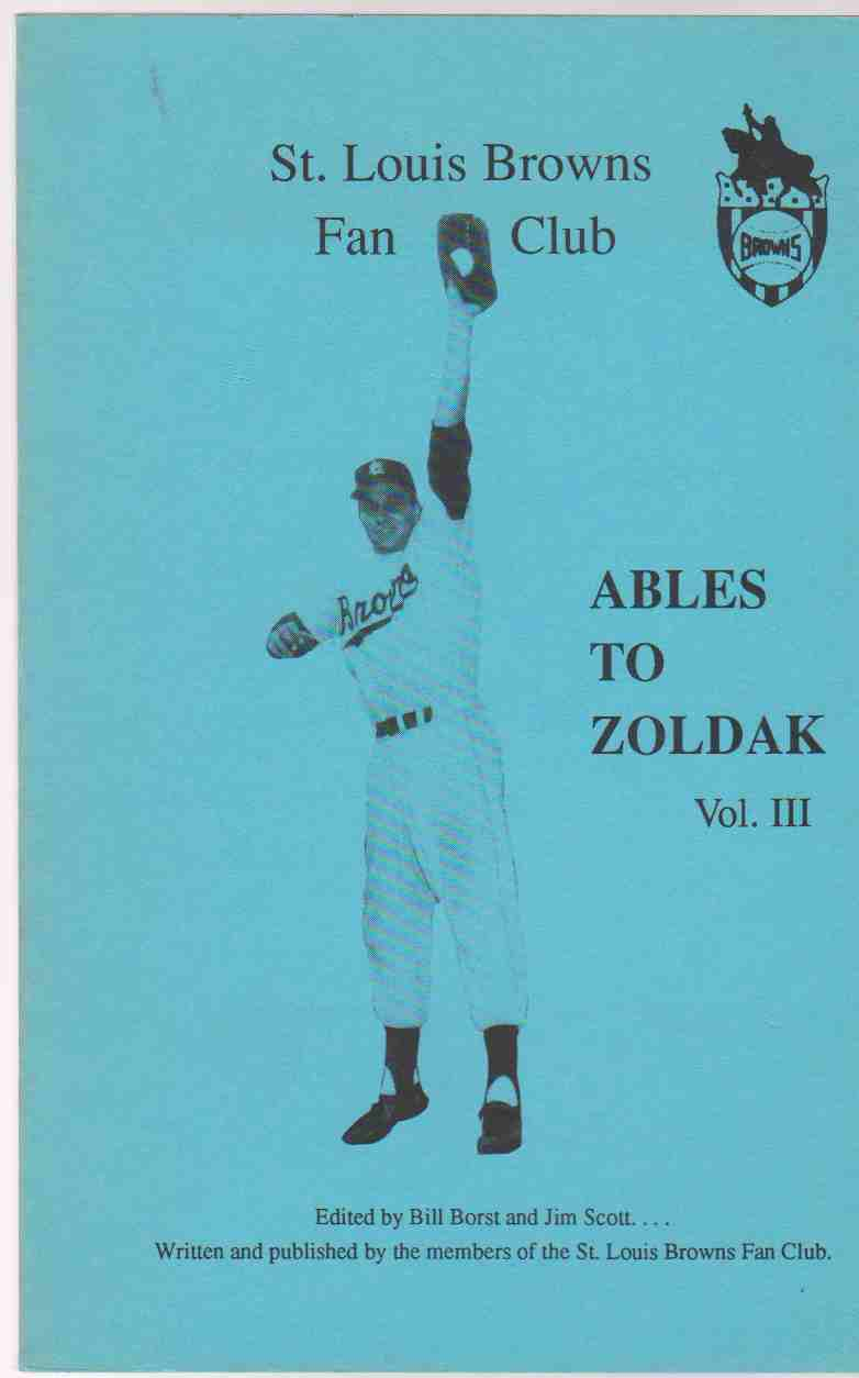 Image for ST. LOUIS BROWNS FAN CLUB Ables to Zoldak, Vol. III. Young