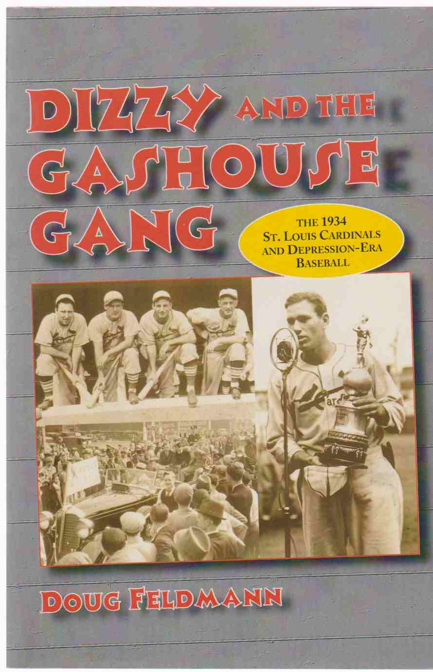 Image for DIZZY AND THE GAS HOUSE GANG The 1934 St. Louis Cardinals and Depression-Era Baseball
