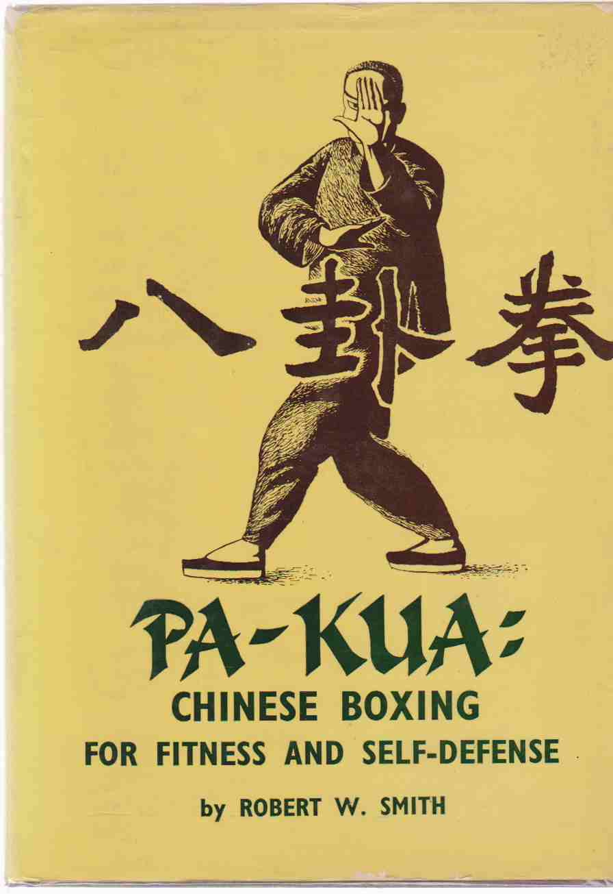 Image for PA-KUA Chinese Boxing for Fitness and Self-Defense